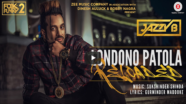 Londono Patola Reloaded Lyrics | Jazzy B | Folk N Funky 2