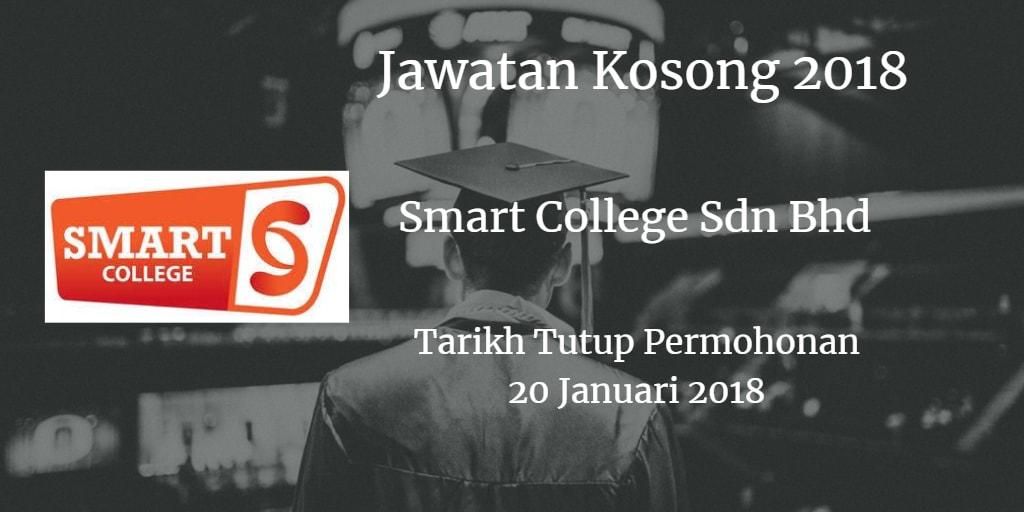 Jawatan Kosong Smart College Sdn Bhd 20 Januari 2018