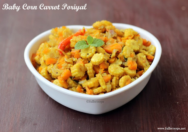 Baby Corn Carrot Poriyal