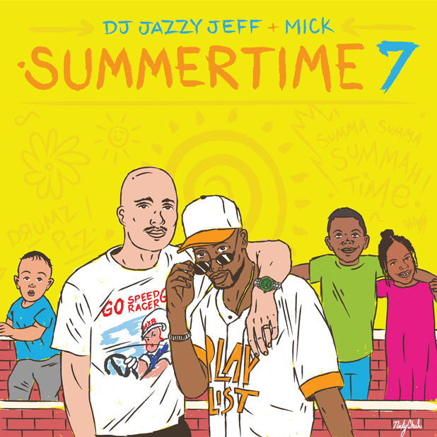 DJ Jazzy Jeff und Mick Boogie – Summertime Vol. 7 | Stream und Free Download