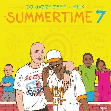 DJ Jazzy Jeff und Mick Boogie – Summertime Vol. 7 | Stream und Free Download