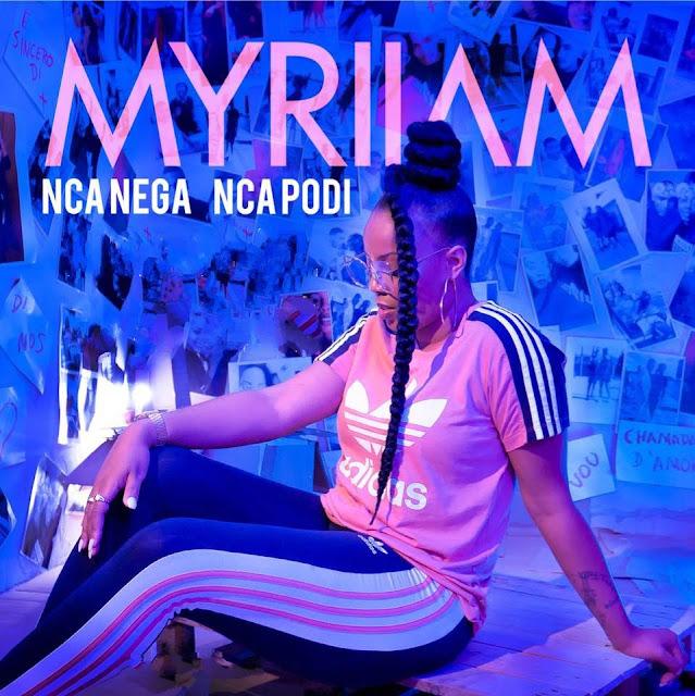 Myriiam - Nca nega Nca podi