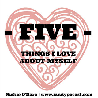 5 Things I Love About Myself