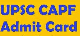 UPSC CAPF hall ticket 2017