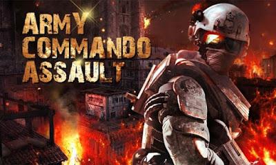 Free Download Army Commando Assault Apk v1.10 (Mod Money)