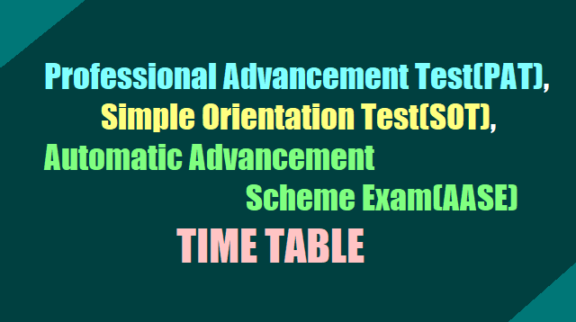AP Professional Advancement Test(PAT), SOT and AASE  Exam Time Table 2017