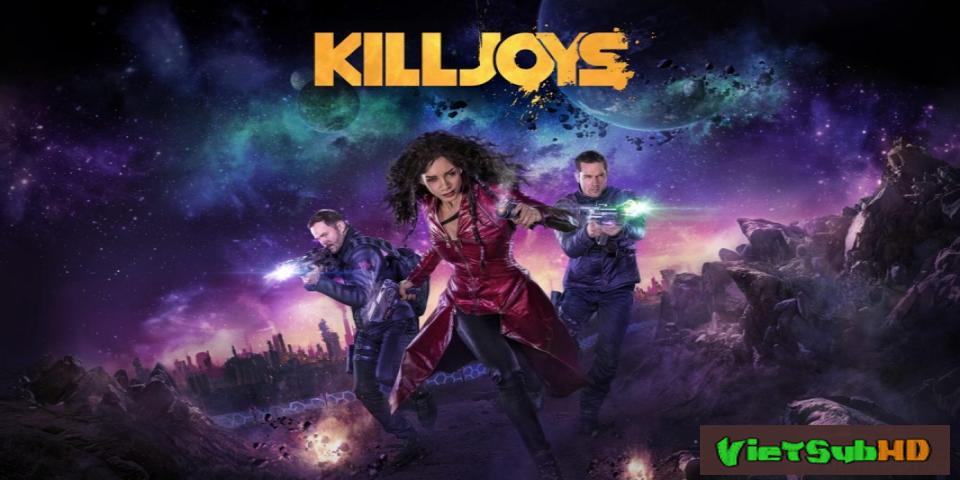 Phim Đội Săn Tiền Thưởng (phần 3) Tập 10/10 VietSub HD | Killjoys (season 3) 2017