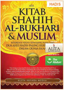 Pengertian dan Macam-Macam Hadis, Fungsi Hadis dan Kedudukan Hadis Sebagai Sumber Hukum Islam
