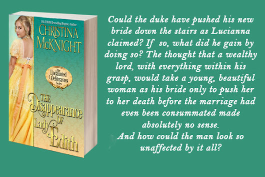 #ARCBookReview and #Giveaway: The Disappearance of Lady Edith (The Undaunted Debutantes #1) by Christina McKnight