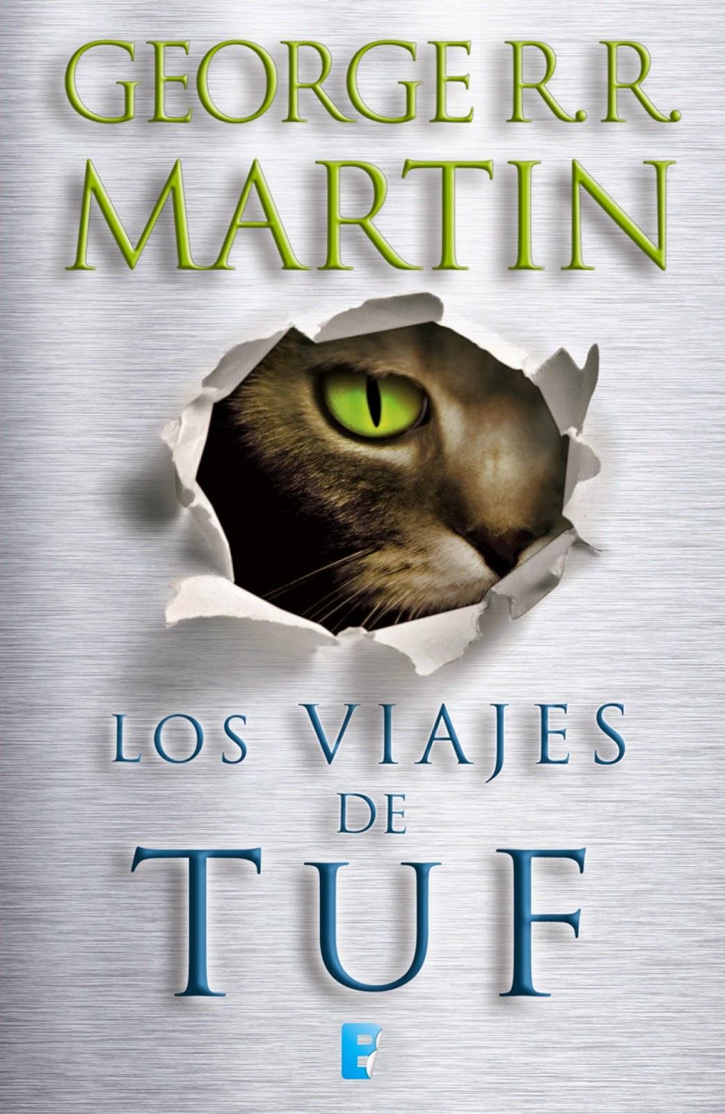 Los Viajes De Tuf, de George R. R. Martin