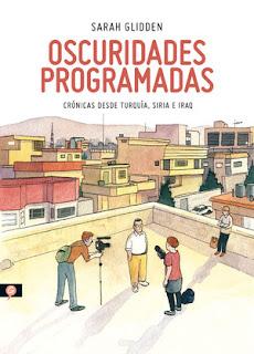 http://salamandra.info/libro/oscuridades-programadas-cronicas-turquia-siria-e-irak