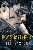 https://www.amazon.com/Boy-Shattered-Eli-Easton-ebook/dp/B07JB2CB84/ref=sr_1_3?ie=UTF8&qid=1541522971&sr=8-3&keywords=eli+easton