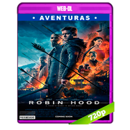 Robin Hood (2018) WEB-DL 720p Audio Dual Latino-Ingles