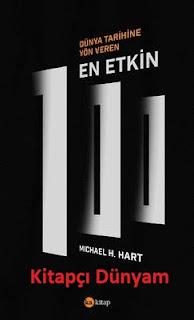 Dünyaya Yön Veren En Etkin 100-Michael H. Hart