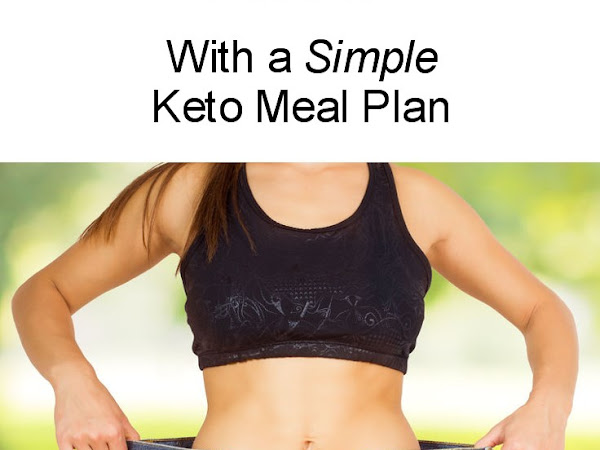 What Does Keto Living Look Like? With a Simple Keto Meal Plan