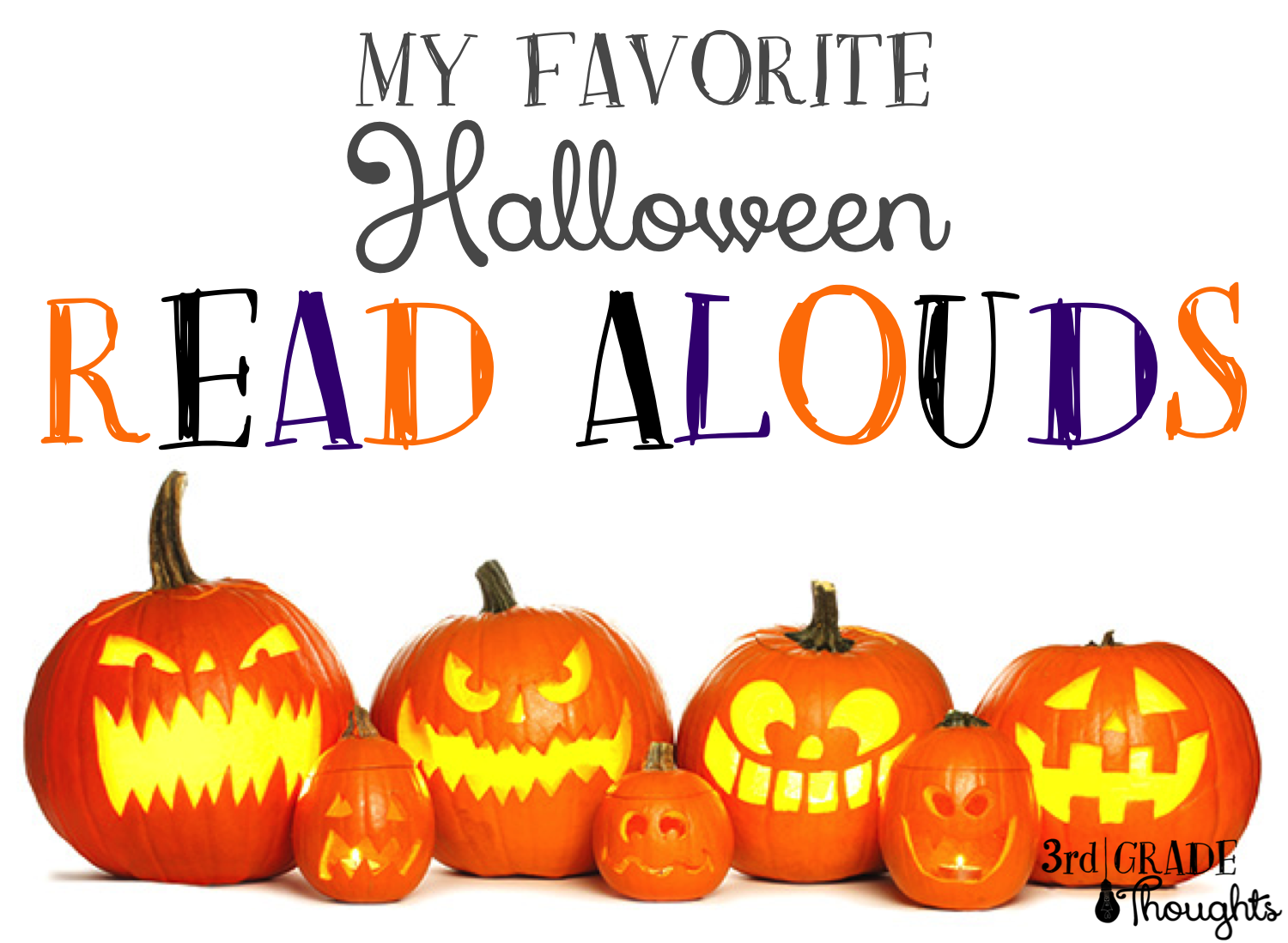 My Favorite Halloween Read Alouds | 3rd Grade Thoughts