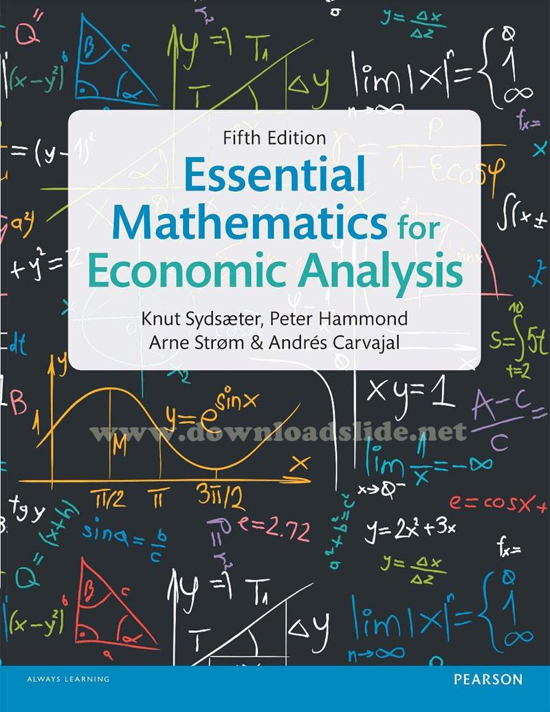 Ebook Essential Mathematics for Economic Analysis 5th Edition by Sydsæter,  Hammond, Strom, Carvajal