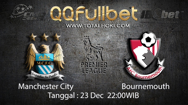 PREDIKSIBOLA - PREDIKSI TARUHAN BOLA MANCHESTER CITY VS BOURNEMOUTH 23 DESEMBER 2017 ( ENGLISH PREMIER LEAGUE )