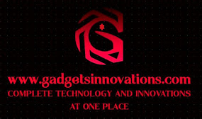 GADGETS AND INNOVATIONS