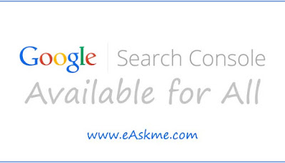 New Google Search Console Now Available to All Sites: eAskme