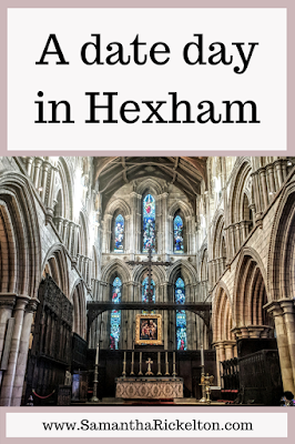 A date day in Hexham by Samantha Rickelton