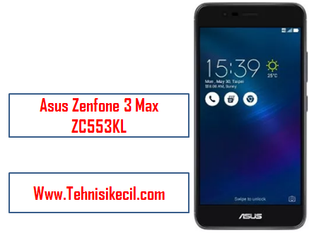 Cara Flashing Asus Zenfone 3 Max ZC553KL Via AFT Dengan Mudah