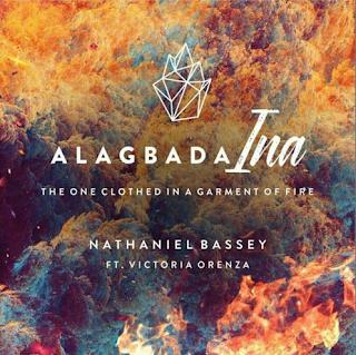 Alagbada Ina by Nathaniel Bassey