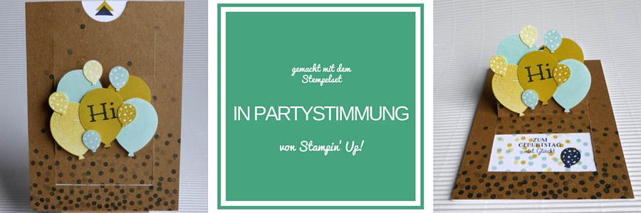 Geburtstagskarte, In partystimmung, Party-Grüße, Stampin Up, Party Pants, Luftballons, Sale-a-bration, löwchenzimmer, loewchenzimmer
