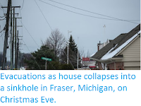http://sciencythoughts.blogspot.co.uk/2016/12/evacuations-as-house-collapses-into.html