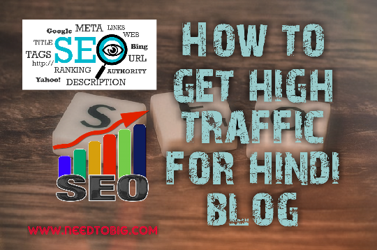 How to get high traffic for hindi blog (step by step)