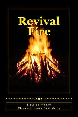Charles G. Finney-Revival Fire-