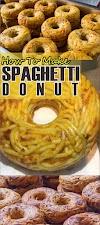 How To Make Spaghetti Donut