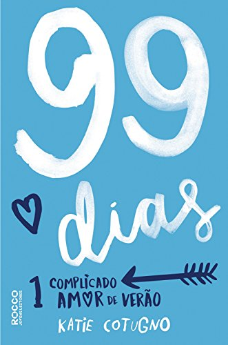 99 dias - Katie Cotugno