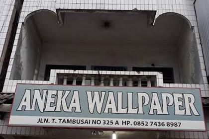 Lowongan Toko Aneka Wallpaper Pekanbaru November 2018