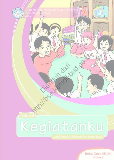Download Buku Kurikulum 2013 SD Kelas 1 Tema 3, Kegiatanku