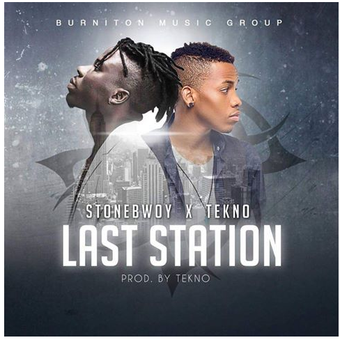 MP3: Stonebwoy ft. Tekno – Last Station