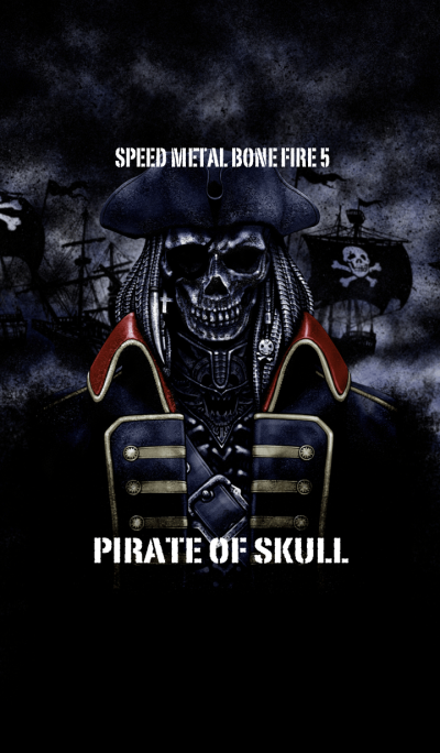 Speed Metal Bone Fire 5 Pirate of skull