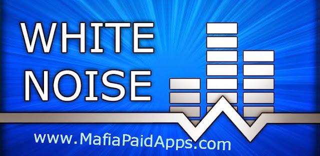 White Noise Pro V7 0 3 Apk Mafiapaidapps Com Download