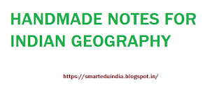Handmade Indian Geography Notes