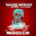 Rachid Meduso - Ninguém gosta de Mim Feat Soldier [Baixa Musica Grátis]