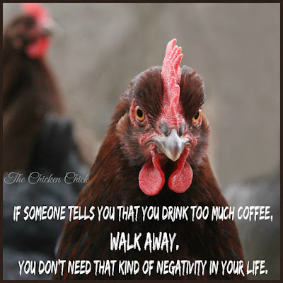 If someone tells you that you drink too much coffee, walk away. You don't need that kind of negativity in your life.