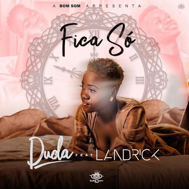 Duda Feat Landrick - Fica Só