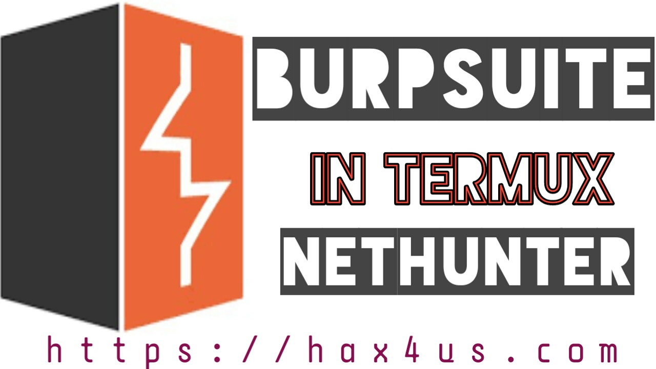 Install Burpsuite In Termux Nethunter | Hax4Us