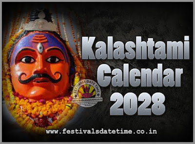 2028 Kalashtami Vrat Dates & Time in India, 2028 Kalashtami Vrat Calendar