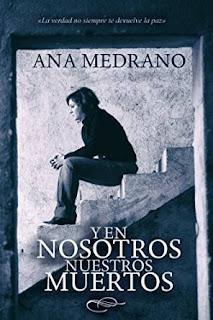 """""""Y en nosotros nuestros muertos"""" de Ana Medrano"""