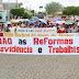 Pintadas - Populares protestam contra a Reforma da Previdência e Trabalhista