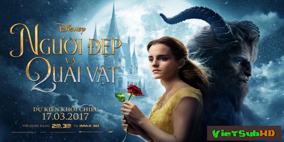 Phim Người Đẹp Và Quái Vật VietSub HD | Beauty And The Beast 2017