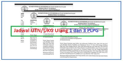 Jadwal UTN/UKG Ulang 1 dan 3 PLPG 2016 dan 2017 Tahun 2018