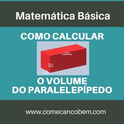 como calcular o volume do paralelepípedo