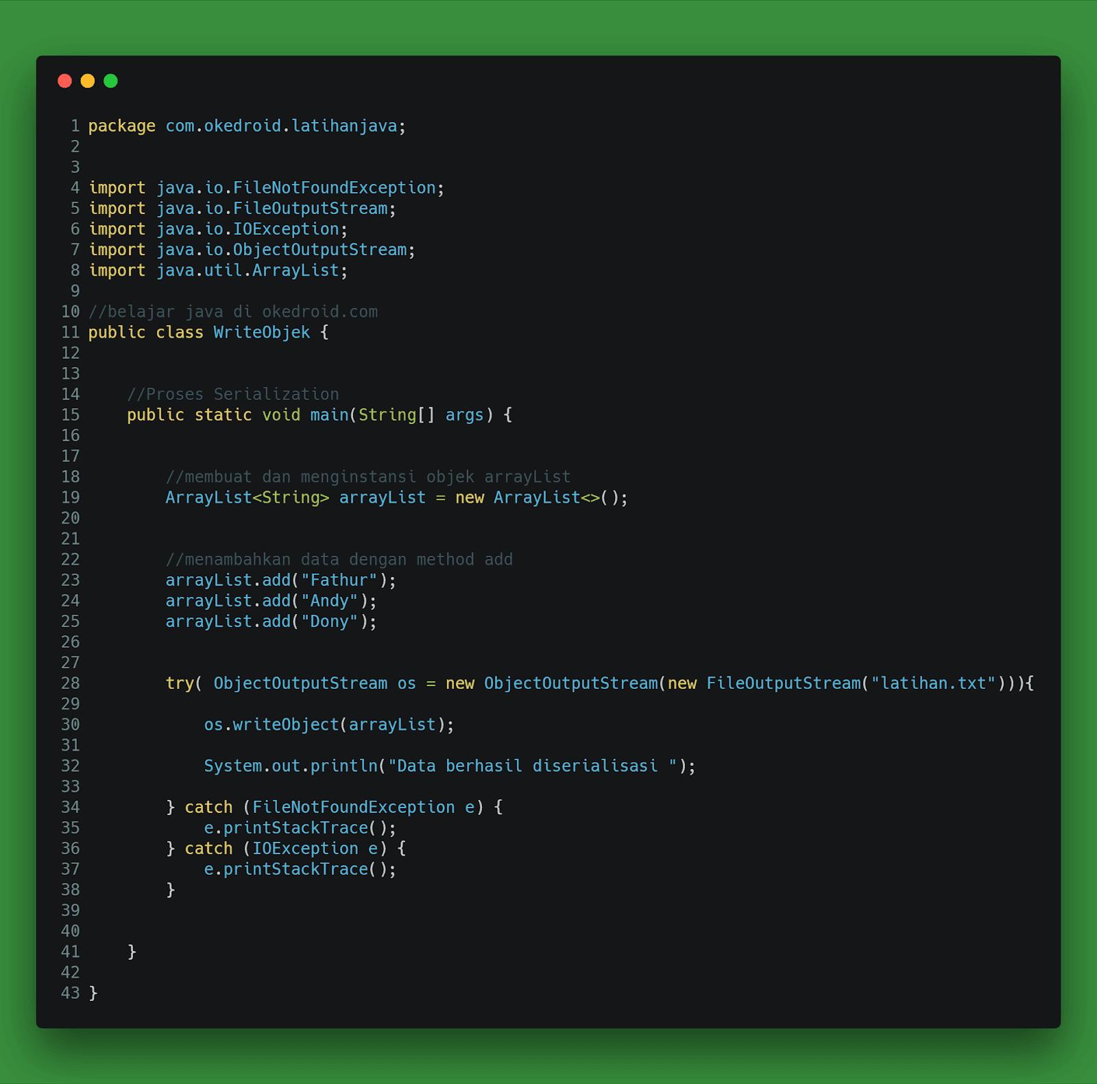 Contoh Code fungsi program  Proses Serialization serialisasi arraylist di java